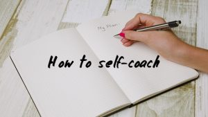 How to self-coach when you're stuck