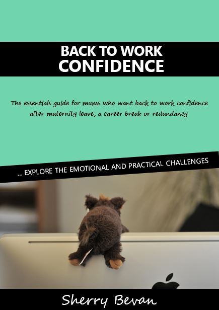 Back to Work Confidence essentials guide Edition 1