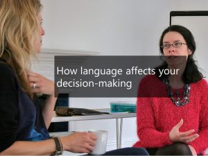 How language affects your decision-making