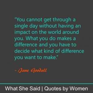 #WhatSheSaid Inner Confidence Jane Goodall
