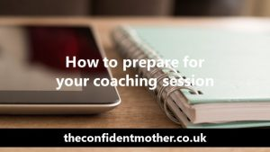 How to prepare for your coaching session