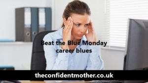 How to conquer the Blue Monday career blues