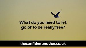 What do you need to let go of to be really free?
