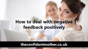 How to deal with negative feedback positively