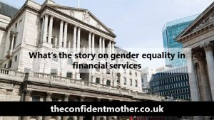 What's the story on gender equality in financial services