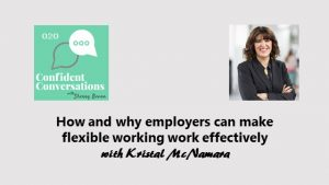 How and why employers make flexible working work effectively