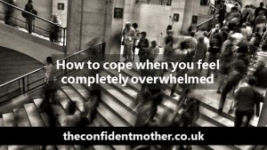 How to cope when you feel completely overwhelmed