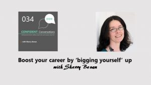 Boost your career by bigging yourself up CC034