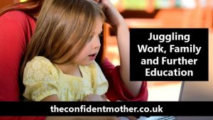 Juggling work, family and further education
