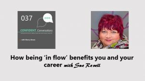 How to get in flow and boost your career CC037