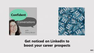 How to get noticed on LinkedIn to improve your career prospects