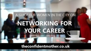 A guide for Women in the City on networking for your career
