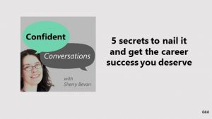 5 secrets to nail it and get the career success you deserve CC044