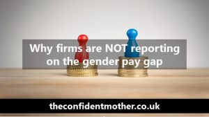 Why firms are NOT reporting on the gender pay gap