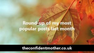 A round-up of my most popular posts in October