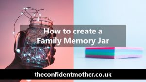 How to create a Family Memory Jar