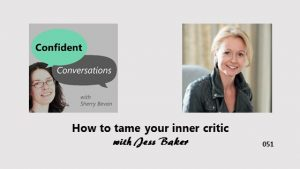 How to tame your inner critic CC051