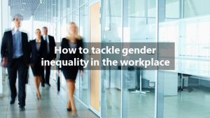 How to challenge gender inequality in the workplace